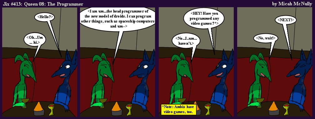 413. Queen 08: The Programmer