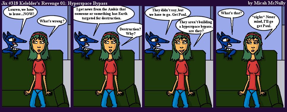 318. Kelelder's Revenge 01: Hyperspace Bypass