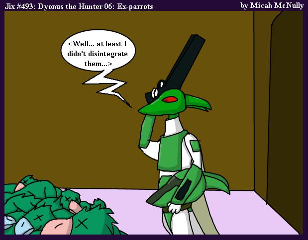 493. Dyonus the Hunter 06: Ex-Parrots