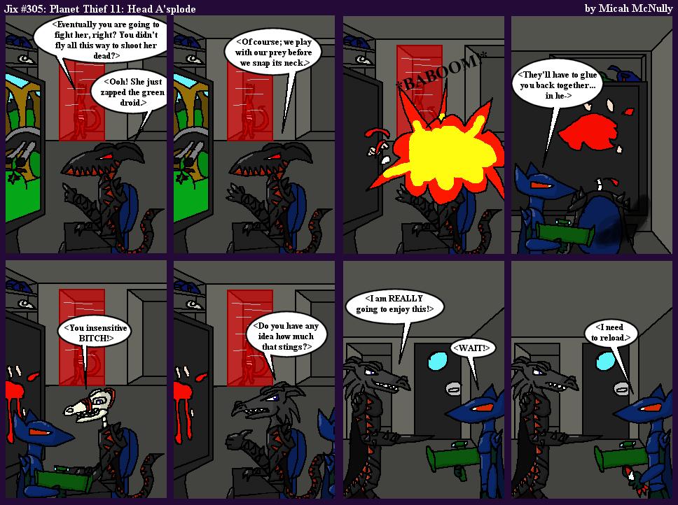 305. Planet Thief 11: Head A'splode