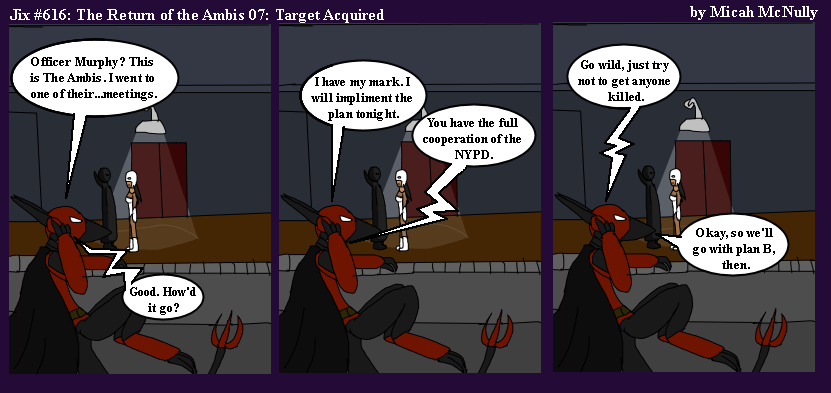 616. The Return of The Ambis 07: Target Acquired