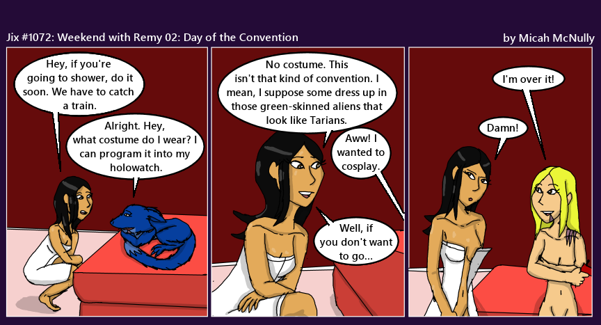 1072. Weekend with Remy 02: Day of the Convention