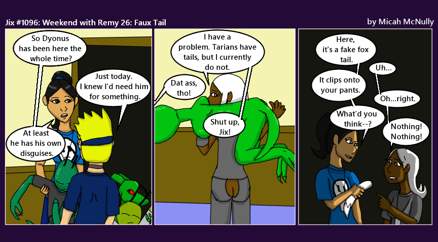 1096. Weekend with Remy 26: Faux Tail