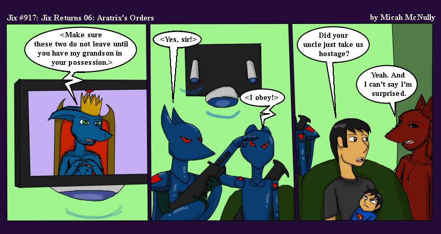 917. Jix Returns 06: Aratrix's Orders