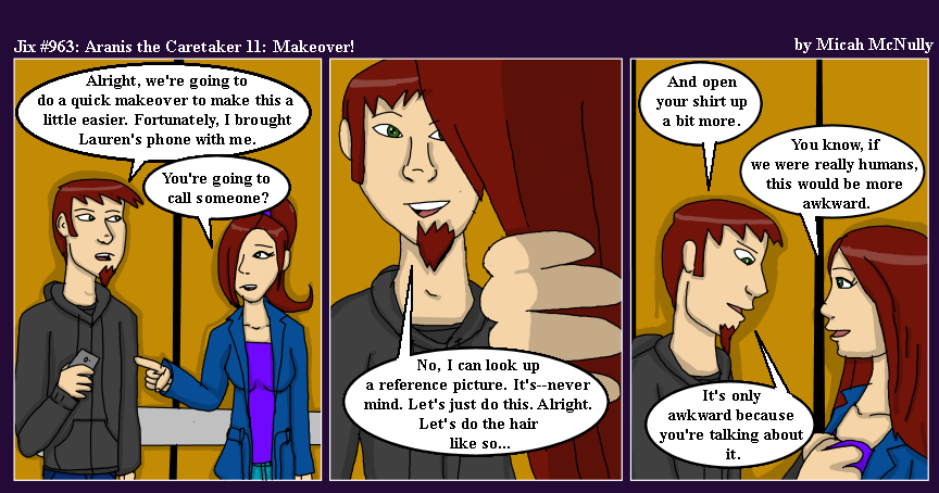 963. Aranis the Caretaker 11: Makeover!